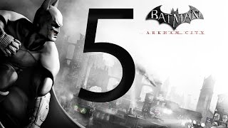 Batman Arkham City Walkthrough Part 5 [1080p HD] - No Commentary