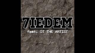 TEDE & SIR MICH - 7IEDEM FEAT. DT THE ARTIST / KARMAGEDON