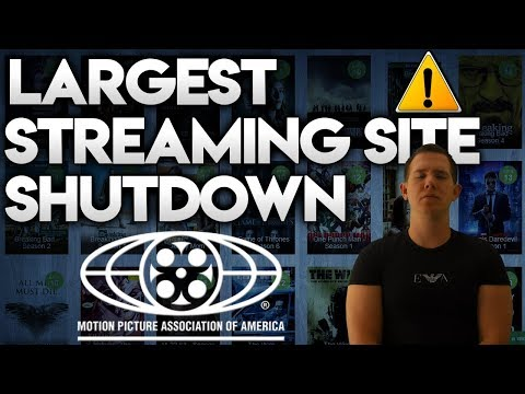 LARGEST STREAMING SITE SHUT DOWN BY MPAA