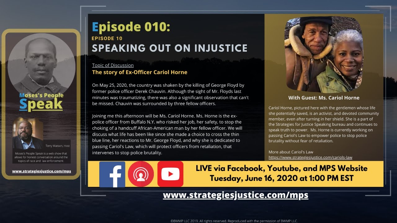 Ep 010: Speaking out on Injustice; The story of Ex-Officer Cariol Horne