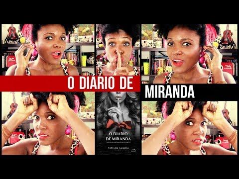 O DIÁRIO DE MIRANDA 📍TATIANA AMARAL