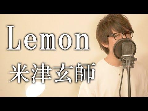 米津玄師 / Lemon (Full Covered by TAKASHI)