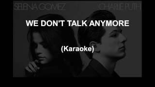 Charlie Puth (Feat. Selena Gomez) - We Don't Talk Anymore ( karaoke)