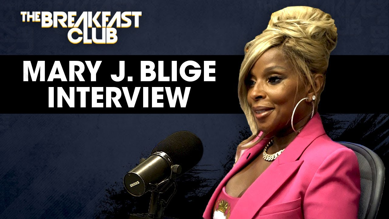 WATCH: Mary J. Blige Speaks On Healing, Realizing Her Worth, New Documentary, New Music & More In Interview with 'The Breakfast Club'