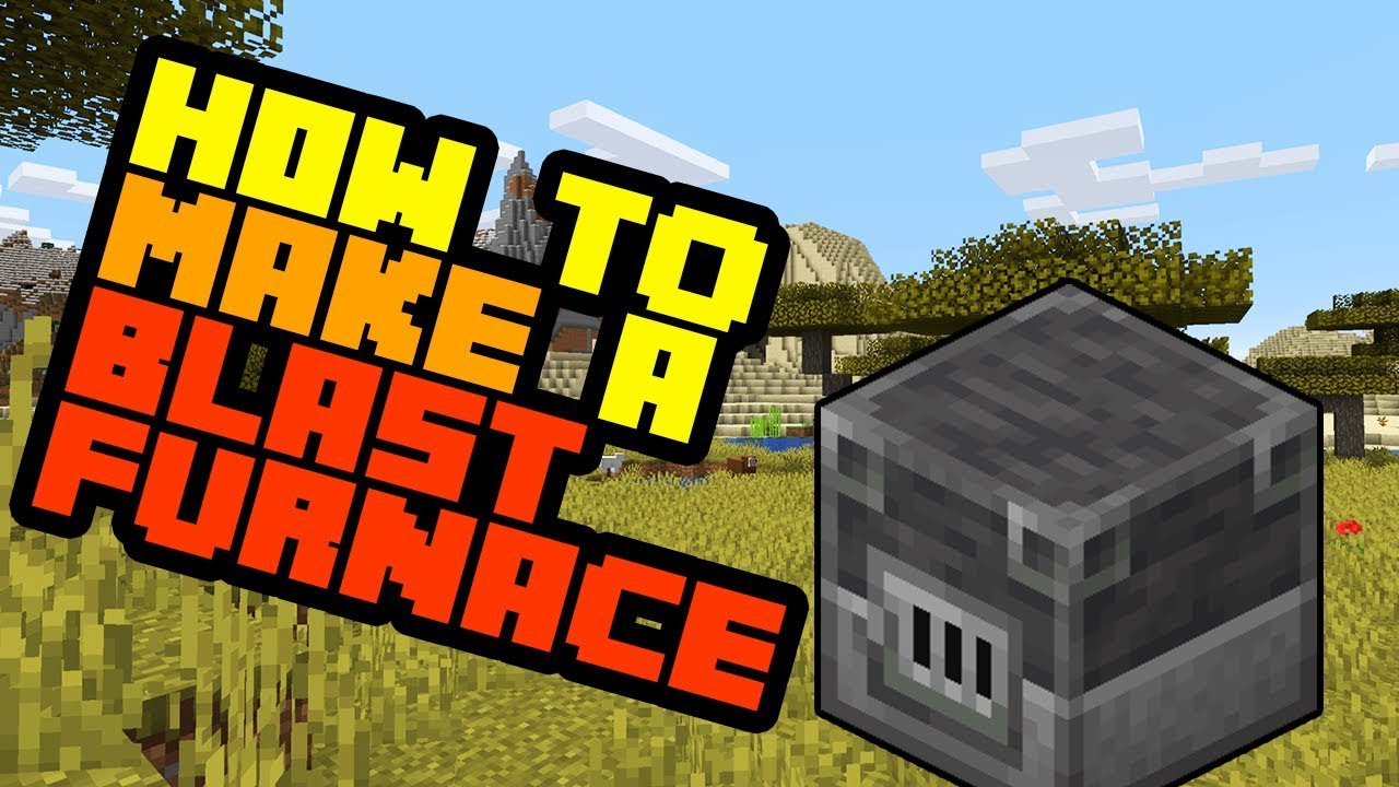 How To Make A Blast Furnace In Minecraft Survival 2019 And Use It Youtube