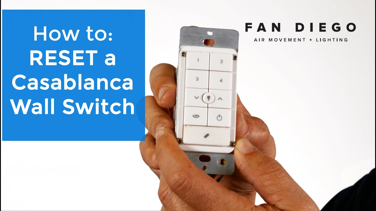 Casablanca Wall Switch Reset  Fan Diego  YouTube