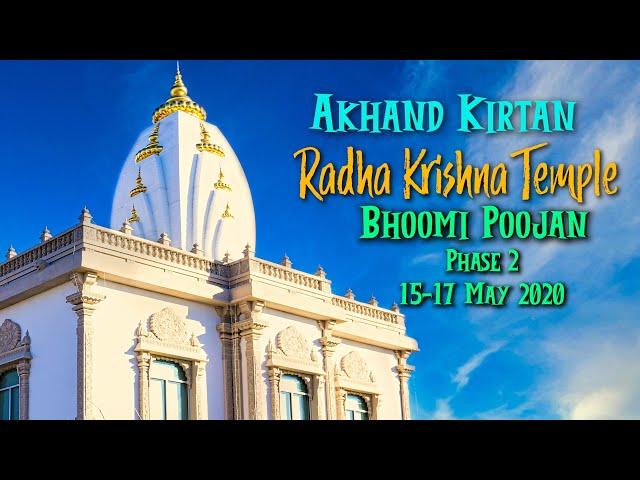 24 Hr Akhand Kirtan - Bhoomi Poojan of Radha Krishna Temple Phase 2: Culture and Education Center