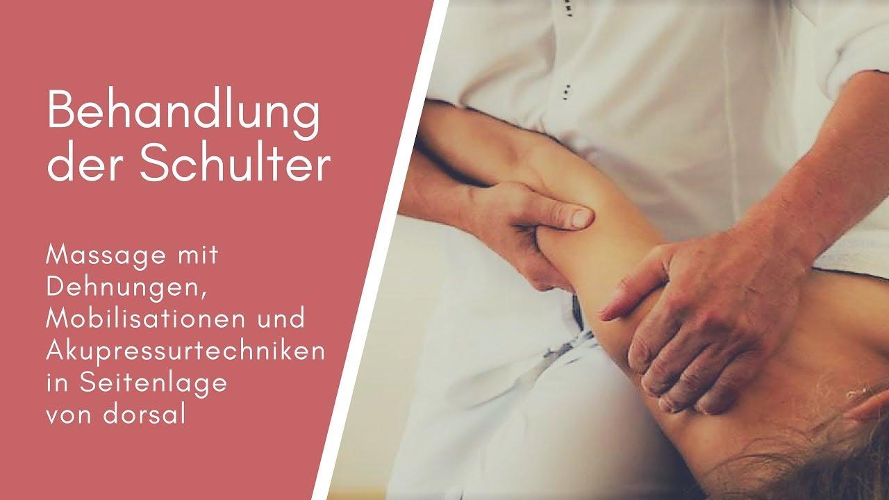 Manuelle Behandlungstechniken der Schulter in Seitenlage von dorsal ...