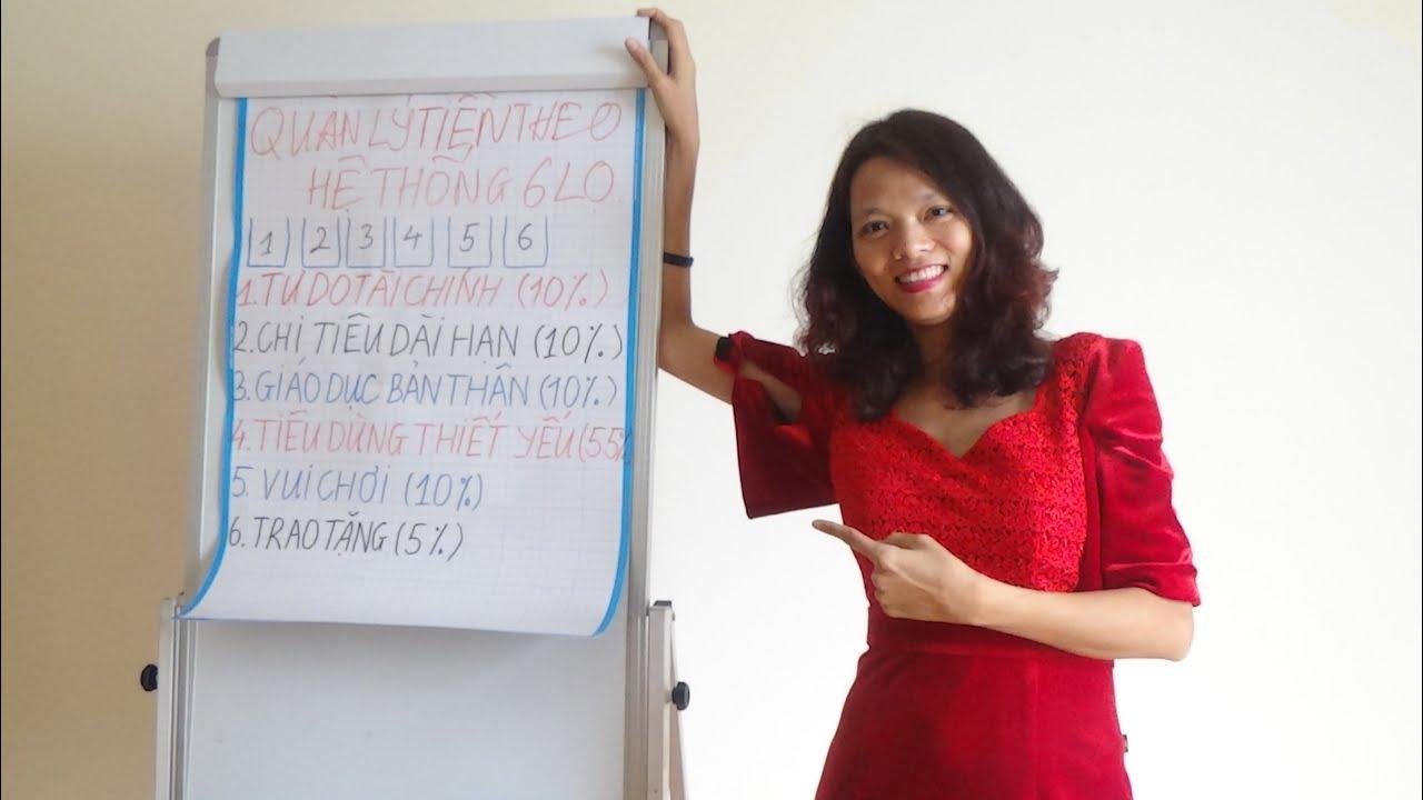 Quản lý tài chính cá nhân bằng hệ thống 6 cái lọ để tự do tài chính dễ dàng P1 I Nguyễn Thị Vân Anh