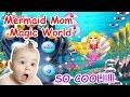 Mermaid Mom Magic World | Music: All Aboard | Princess Baby Girl Games