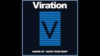 Viration - Move Your Body (Original Mix) [Defiance Recordings]