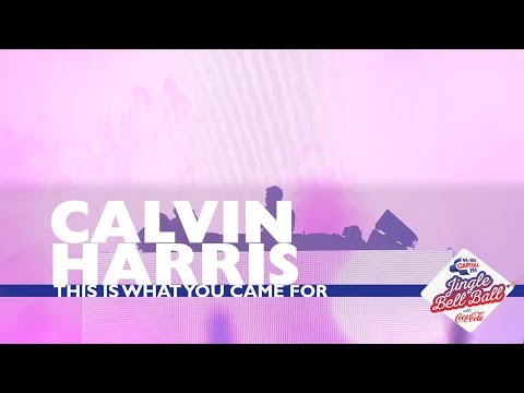Calvin Harris - 'This is What You Came For' (Live At Capital's Jingle Bell Ball 2016)