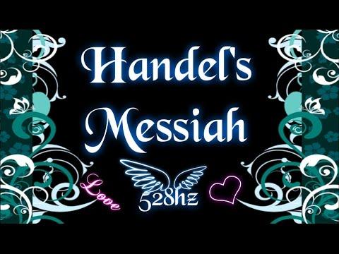 Handel: Messiah (528hz)