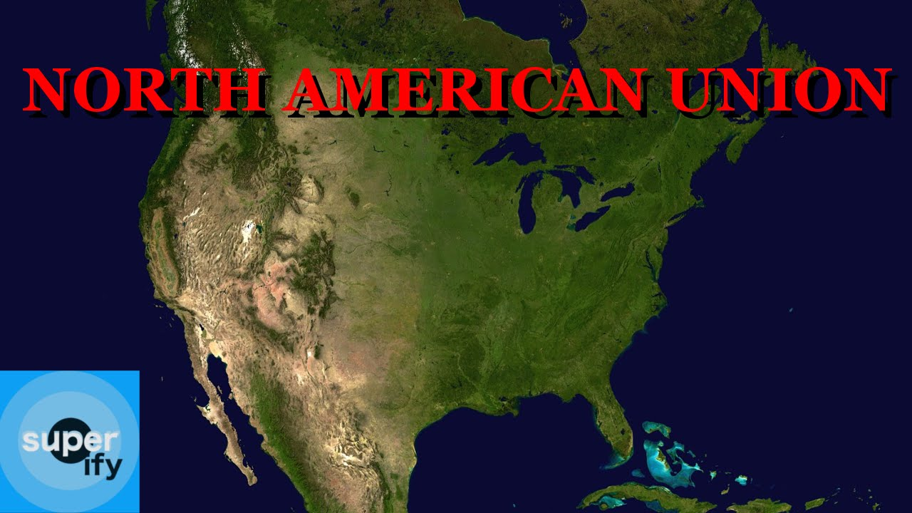 NORTH AMERICAN UNION YouTube