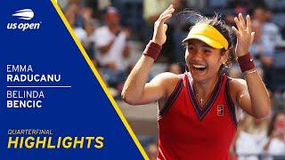 Emma Raducanu vs Belinda Bencic Highlights | 2021 US Open Quarterfinal