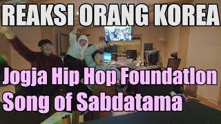 REAKSI KOREAJogja Hip Hop Foundation Song of Sabdatama Indonesia Rap/난생 처음 이게 바로 인도네시아 힙합..?
