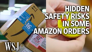 -hidden-safety-risks-amazon-order-wsj