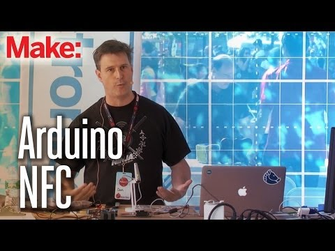 Maker Faire New York 2013 Electronics Stage: Arduino NFC