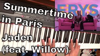 Summertime in Paris (Piano Cover) - Jaden Smith ft. Willow