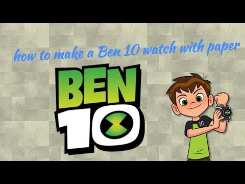 How to make a Ben10 watch with paper