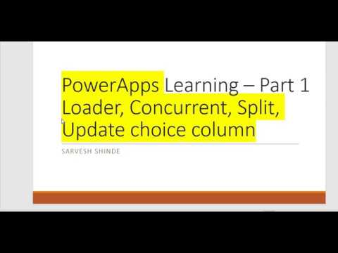 Learning PowerApps - Part 1 - Concurrent, Split, Patch