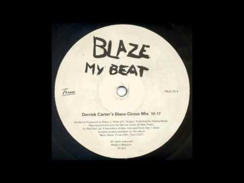 (1999) Blaze feat. Palmer Brown - My Beat [Derrick Carter Disco Circus RMX]
