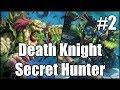 [Hearthstone] Death Knight Secret Hunter (Part 2)