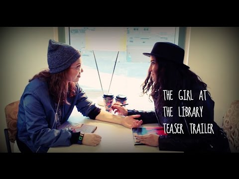The Girl at the Library NEW LGBT FILM (2017) SUMMER TEASER TRAILER