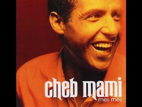 Cheb Mami ma vie deux fois (Mayssam  je t'aime)