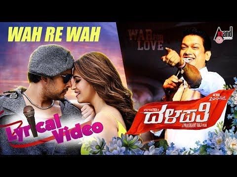 Dalapathi | Wah Re Wah | New Kannada...