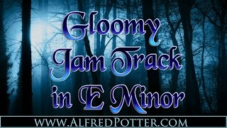 Gloomy Jam Backing Track in E Minor