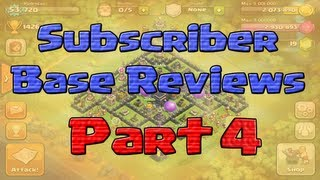 Clash of Clans - Subcribers Base Reviews - Episode 4