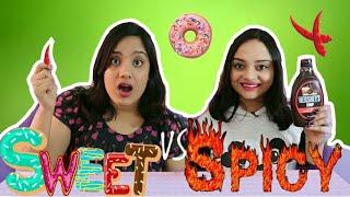 SWEET vs SPICY Challenge!! | Bloopers | Life Shots