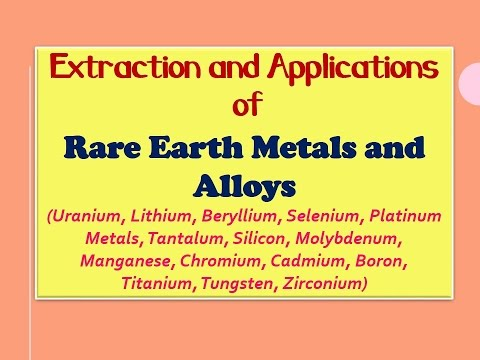 Extraction and Applications of Rare Earth Metals and Alloys
