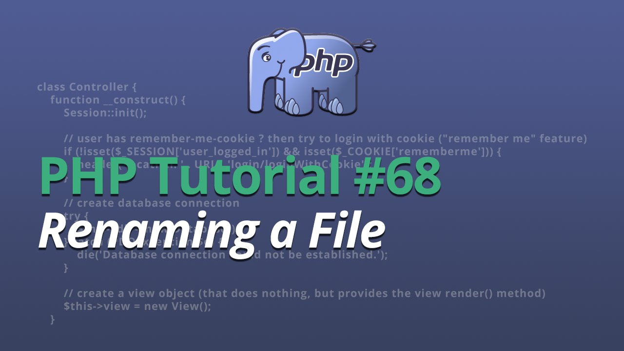PHP Tutorial - #68 - Renaming a File