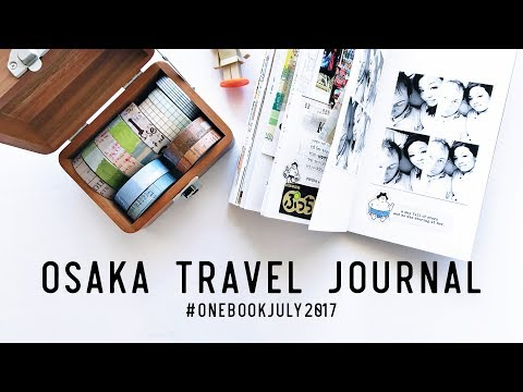 Japan 2016 Travel Journal - Osaka #onebookjuly2017