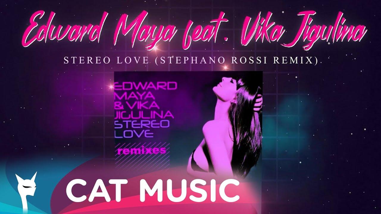 Edward Maya feat. Vika Jigulina - Stereo Love (Stephano Rossi Remix)