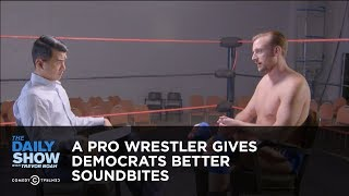 A Pro Wrestler Gives Democrats Better Soundbites: The Daily Show thumbnail