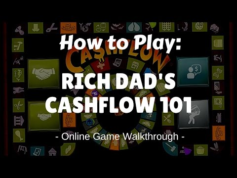 How To Play Cashflow 101 Online Game Walkthrough. Rich Dad Poor Dad Robert Kiyosaki