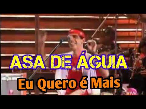 ffad7b8479 Asa de Águia - Eu Quero é Mais - Som Brasil 1994 - YouTube