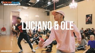 OROKANA FRIENDS WORKSHOPS 2 | OLE & LUCIANO | HIP HOP