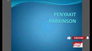 PATOFISIOLOGIS PENYAKIT PARKINSON.