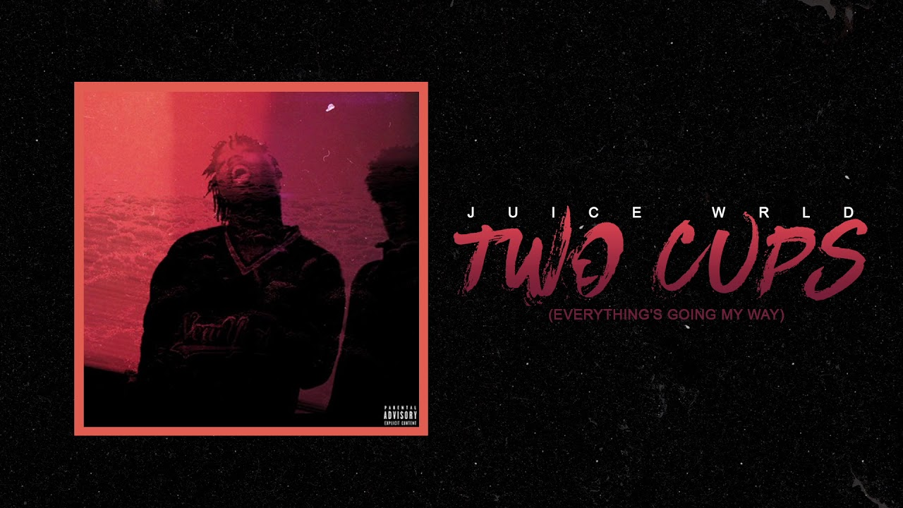 """Juice WRLD """"Two Cups (Everything's Going My Way)"""" (Official Audio)"""