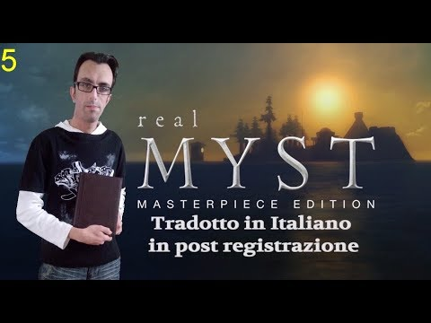RealMyst Masterpiece Edition - ITA Walkthrough - Parte 5 - Channelwood