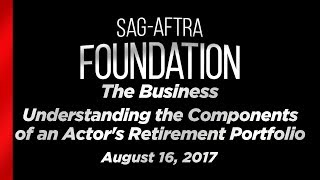 The Business: Understanding the Components of an Actor's Retirement Portfolio
