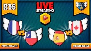 BS WORLD CUP - 1/8 FINAŁU - FRANCJA VS CHILE - HISZPANIA VS KANADA - MISTRZOSTWA ŚWIATA W BRAWL STAR