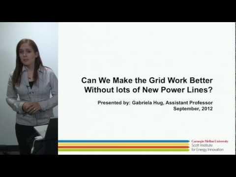 CMU Energy Presentation: Making the Grid Work Better