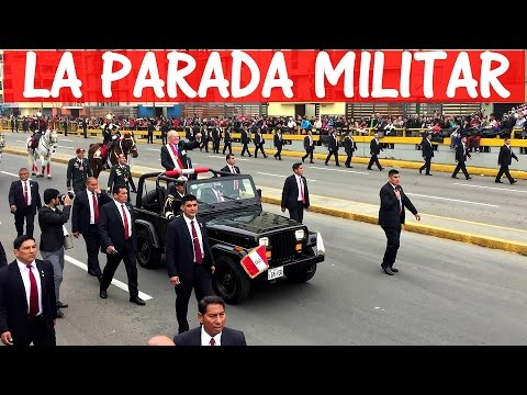 La Parada Militar Peru (The Peruvian Military Parade) Part Two (Vlog 24)