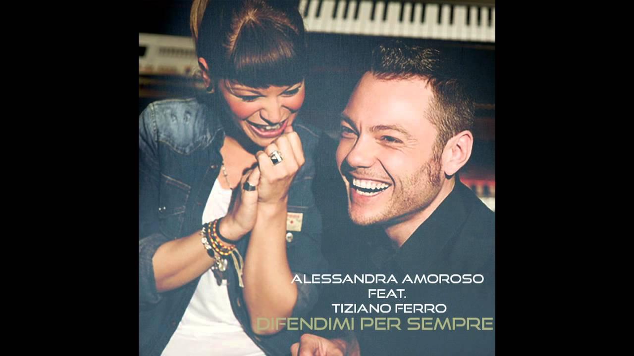 Tiziano Ferro: Alessandra Amoroso Ft. Tiziano Ferro