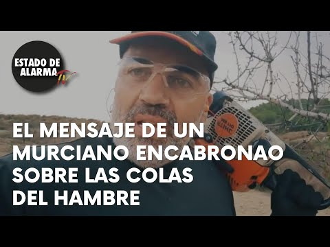 El mensaje de UN MURCIANO ENCABRONAO sobre las COLAS DEL HAMBRE, realizado por Hemeroteca Film